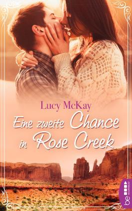 Eine zweite Chance in Rose Creek