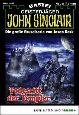 John Sinclair - Folge 1987: Todesritt der Templer