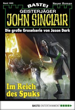 John Sinclair - Folge 1989: Im Reich des Spuks