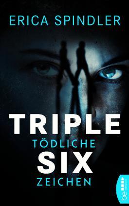 Triple Six: Tödliche Zeichen (Die Lightkeeper-Serie 2)