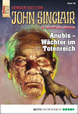 John Sinclair Sonder-Edition - Folge 036: Anubis - Wächter im Totenreich (German Edition)