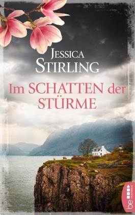 Im Schatten der Stürme: Roman (Die Highland-Schwestern 2)