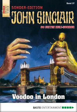 John Sinclair Sonder-Edition - Folge 037: Voodoo in London