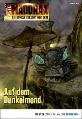 Maddrax - Folge 440: Auf dem Dunkelmond