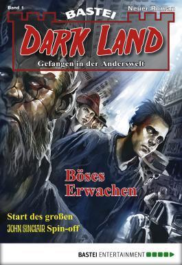 Dark Land - Folge 001: Böses Erwachen (Anderswelt)