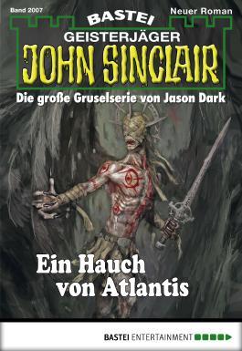 John Sinclair - Folge 2007: Ein Hauch von Atlantis