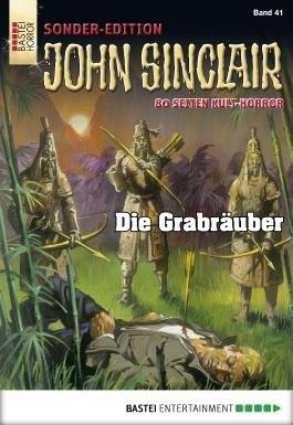 John Sinclair Sonder-Edition - Folge 041: Die Grabräuber
