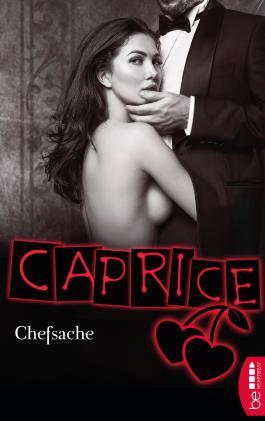 Chefsache - Caprice: Erotikserie