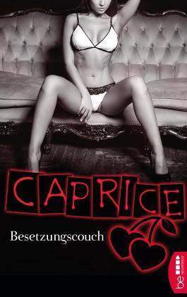 Besetzungscouch - Caprice: Erotikserie