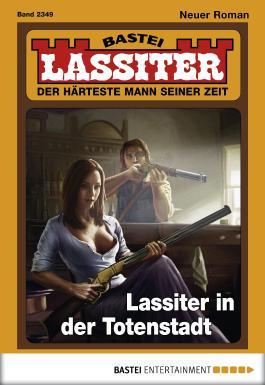 Lassiter - Folge 2349: Lassiter in der Totenstadt