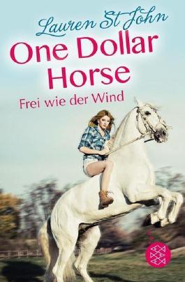One Dollar Horse – Frei wie der Wind