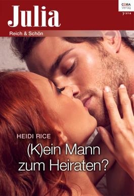 (K)ein Mann zum Heiraten? (Julia)