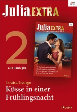 Julia Extra Band 382 - Titel 2: Küsse in einer Frühlingsnacht