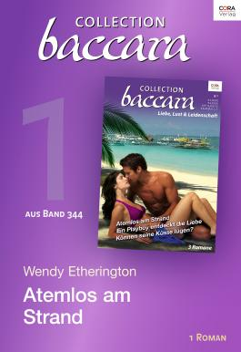 Collection Baccara Band 344 - Titel 1: Atemlos am Strand