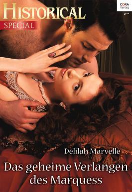 Das geheime Verlangen des Marquess (Historical Special)