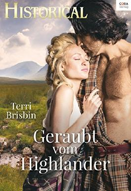 Geraubt vom Highlander (Historical 330)