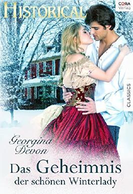Das Geheimnis der schönen Winterlady (Historical)