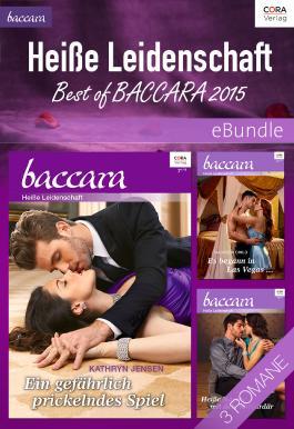 Heiße Leidenschaft - Best of Baccara 2015: eBundle