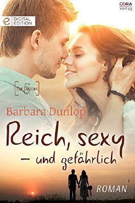 Reich, sexy - und gefährlich: Die Jacobs 5 (Digital Edition)