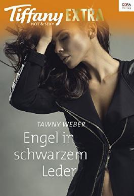 Engel in schwarzem Leder (Tiffany Extra Hot & Sexy)