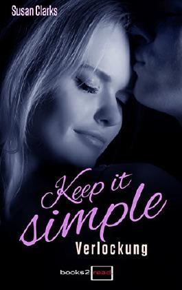 Keep it simple - Verlockung