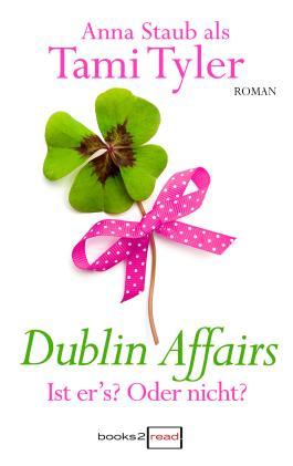 Dublin Affairs - Ist er's? Oder nicht?