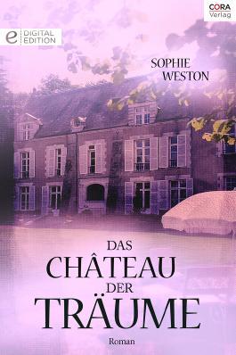 Das Château der Träume: Digital Edition