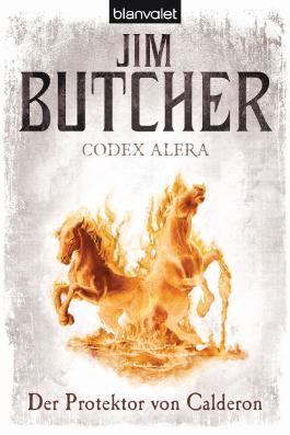 Codex Alera 4 - Der Protektor von Calderon