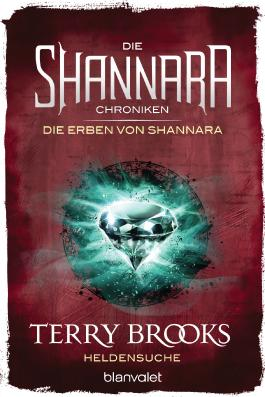 Die Shannara-Chroniken - Die Erben von Shannara: Heldensuche