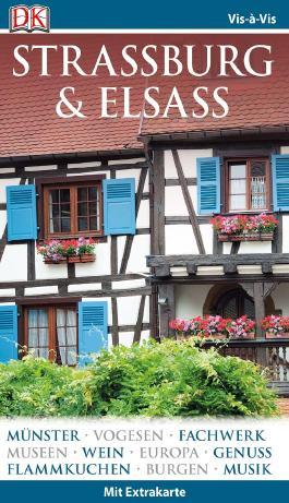 Vis-à-Vis Reiseführer Straßburg & Elsass