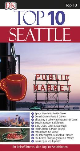 Top 10 Reiseführer Seattle