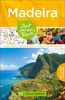 Madeira – Zeit für das Beste
