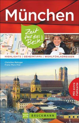 München – Zeit für das Beste
