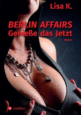 Berlin Affairs - Band 2