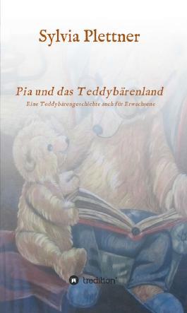 Pia und das Teddybärenland