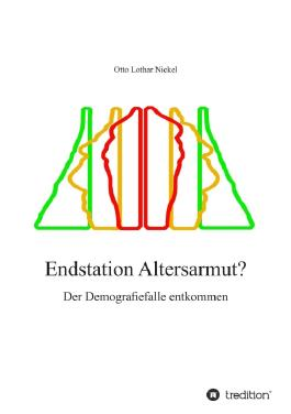 Endstation Altersarmut?