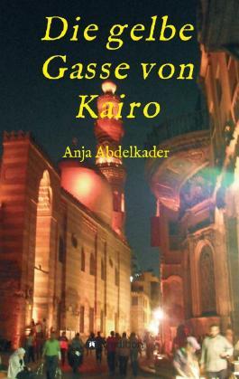 Die gelbe Gasse von Kairo