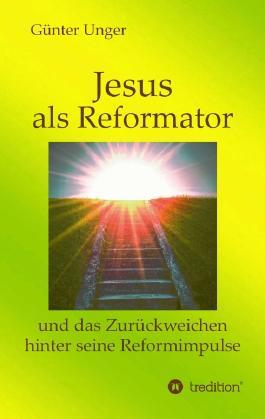 Jesus als Reformator
