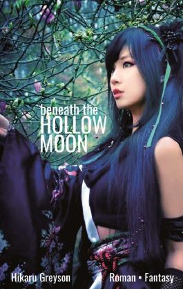 Beneath The Hollow Moon