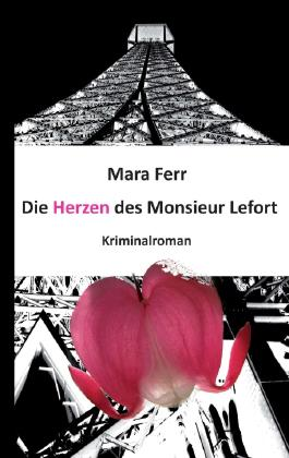 Die Herzen des Monsieur Lefort
