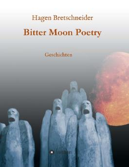 Bitter Moon Poetry