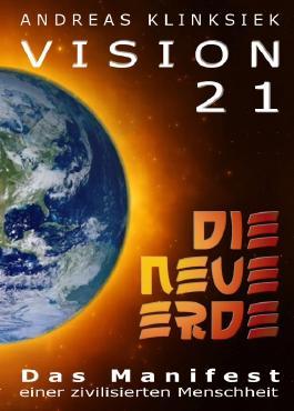 Vision 21 - DIE NEUE ERDE