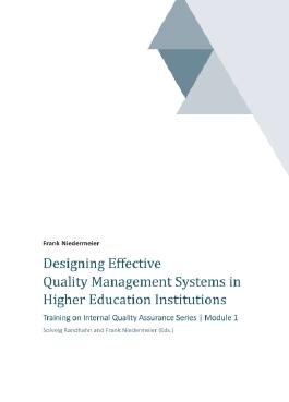 Designing Effective Quality Management Systems in Higher Education Institutions