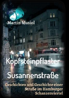 Kopfsteinpflaster Susannenstraße