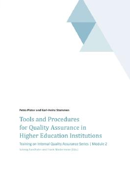Tools and Procedures for Quality Assurance in Higher Education Institutions