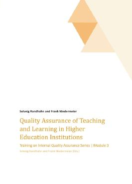 Quality Assurance of Teaching and Learning in Higher Education Institutions