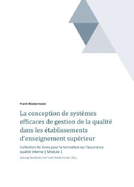 La conception de systèmes efficaces de gestion de la qualité dans les établissements d'enseignement supérieur et de la recherche