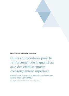 Outils et procédures pour le renforcement de la qualité au sein des établissements d'enseignement supérieur