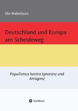 Deutschland und Europa am Scheideweg