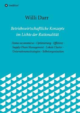 Betriebswirtschaftliche Konzepte im Lichte der Rationalität